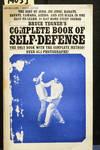 Bruce Tegner's Complete Book Of Self Defense