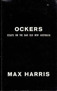Ockers. Essays on the Bad Old New Australia