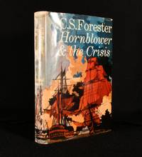 Hornblower and the Crisis by C. S. Forester - First edition - 1967 - from Rooke Books (SKU: 753P69)