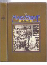 image of The Mary Moore Cookbook ( Cook Book / Recipes )( Canadian / Hamilton, Ontario )