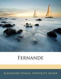 Fernande (French Edition) by Alexandre Dumas - 2010-01-11