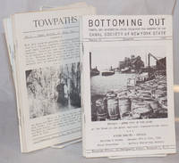 Bottoming out,; useful and interesting notes collected for members of the Canal society of New York state [nine separate nos. including doubled nos., plus duplicates; with] Towpaths, canal society of Ohio [seven nos. plus duplicate; two broken runs as a small lot]