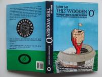 image of This wooden 'O': Shakespeare's Globe reborn