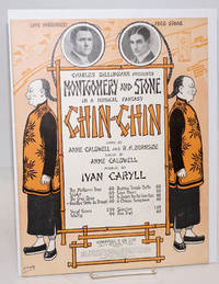 image of Goodbye girls I'm through. Charles Dillingham presents Montgomery and Stone in a musical fantasy: Chin-Chin