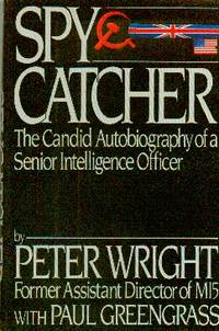 image of Spy Catcher. The Candid Autobiography Of A Senior Intelligence Officer