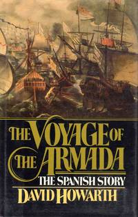 The Voyage of the Armada the Spanish Story