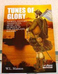 Tunes of Glory: Highland Bagpipe