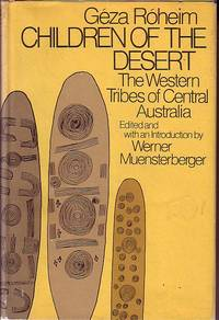 image of Children of the Desert - The Western Tribes of Central Australia - Volume One