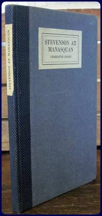 STEVENSON AT MANASQUAN by  Charlotte Eaton - Hardcover - 1921 - from Parnassus Book Service and Biblio.com