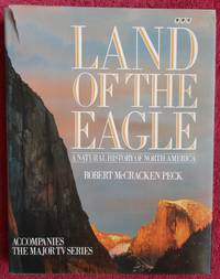 image of Land Of The Eagle : A Natural History of North America.