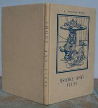 SMOKE AND FLUFF. by  A.J. (Angusine) (illustrator).  Verses by W. Perring.: MACGREGOR - Hardcover - from Roger Middleton (SKU: 33921)