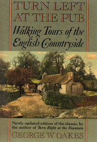 image of TURN LEFT AT THE PUB~Walking Tours of the English Countryside