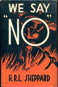 "We Say ""No"": the plain man's guide to pacifism"