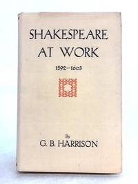 image of Shakespeare at Work 1592-1603
