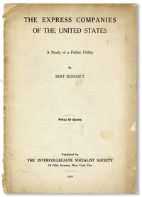 The Express Companies of the United States: A Study of a Public Utility