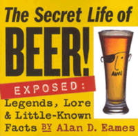 The Secret Life of Beer Exposed