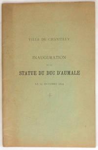 Ville de Chantilly : Inauguration de la statue du duc d'Aumale le 15 octobre 1899