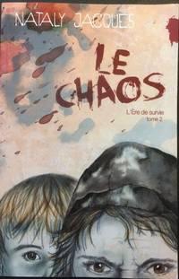 Chaos, Tome 2 : L'ere De Survie