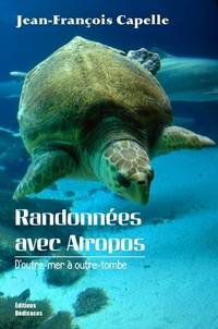 Randonnées avec Atropos