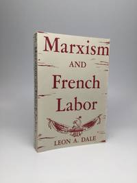 MARXISM AND FRENCH LABOR