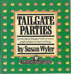 Tailgate Parties (Particular Palate Cookbook Ser.)