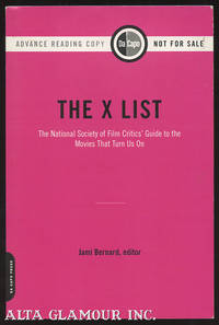 THE X LIST: The National Society Of Film Critics' Guide To The Movies That Turn Us On