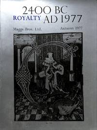 Catalogue 982/1977: Royalty 2400 BC - AD 1977. A catalogue of Books,  Manuscripts, Letters, Charters, Medals, Coins and portraits.