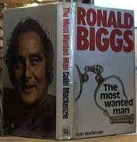 image of The Most Wanted Man; The Story of Ronald Biggs