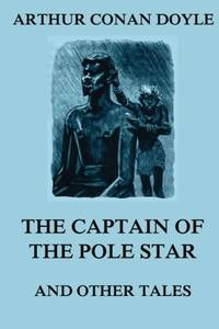image of The Captain of the Pole Star: and other tales