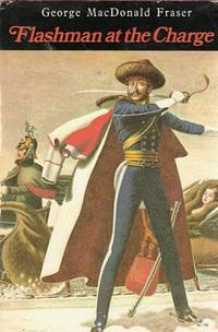 image of Flashman at the Charge. From the Flashman Papers 1854-1855
