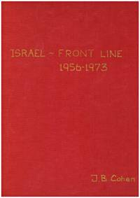 image of ISRAEL--- FRONT LINE OCTOBER 1956-1973.