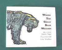 image of Where The Great Bear Watches. Ages 3-8