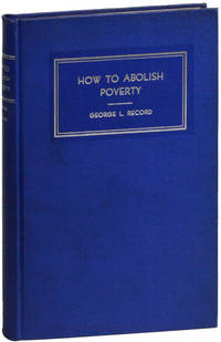 How to Abolish Poverty by  appendix  foreword; A.W. Madsen - First Edition - [1936] - from Lorne Bair Rare Books and Biblio.com