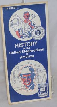 image of In brief ... history of the United Steelworkers of America