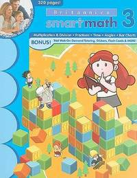 SmartMath Advanced Workbook: Grade 3 (New Britannica Smartmath Workbooks)