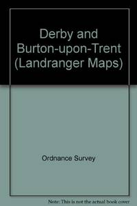 image of Derby and Burton-upon-Trent (Landranger Maps)