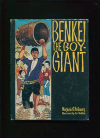 Benkei, the boy-giant by  Irv (illustrator)  Marjorie G; Docktor - First edition (presumed; no earlier dates stated) - 1958 - from Owl & Company Bookshop and Biblio.com