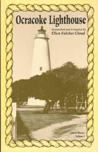 OCRACOKE LIGHTHOUSE Island History, Volume I