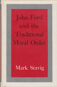 John Ford and the Tradition Moral Order