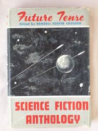 Future Tense: Science Fiction Anthology