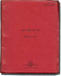 Kiss Them for Me (Original screenplay for the 1957 film)