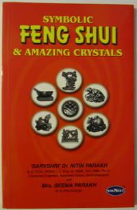 Symbolic Feng Shui & Amazing Crystals