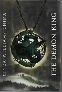 The Demon King by Cinda Williams Chima - First Edition - 2009-10 - from Paper Time Machines and Biblio.com
