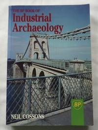 image of The BP Book of Industrial Archaeology