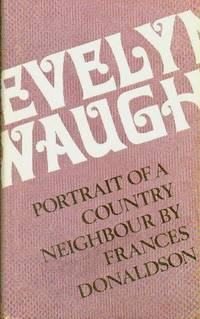 image of Evelyn Waugh. Portrait Of A Country Neighbour