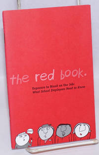 The Red Book: exposure to blood on the job; what school employees need to know