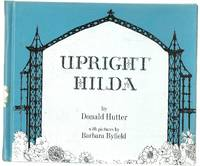Upright Hilda by  Donald Hutter - First Edition - 1/1/1968 - from BayShore Books LLC (SKU: 6829301)