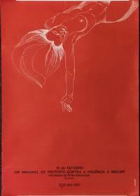 10 de Outubro, Dia Nacional do Protesto Contra a Violencia a Mulher. Escadaria do Teatro Municipal [poster]