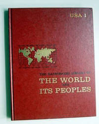 The Illustrated Library of the World and Its Peoples: USA 1
