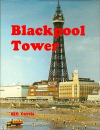 Blackpool Tower by Curtis, Bill - 1988